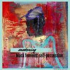 REVIVAL: A Year of Black Feminist Self-Possession | NOLA Wildseeds