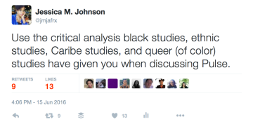 Jessica_M__Johnson_on_Twitter___Use_the_critical_analysis_black_studies__ethnic_studies__Caribe_studies__and_queer__of_color__studies_have_given_you_when_discussing_Pulse__