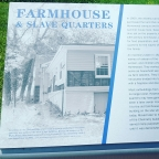 Seen at Hopkins: Farmhouse & Slave Quarters
